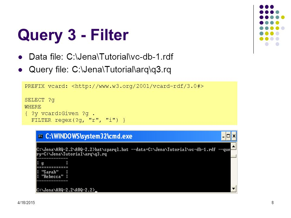 Query 3 - Filter Data file: C:\Jena\Tutorial\vc-db-1.rdf