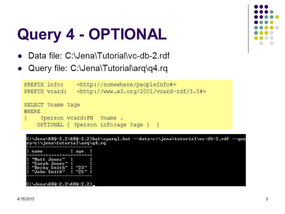 Query 4 - OPTIONAL Data file: C:\Jena\Tutorial\vc-db-2.rdf