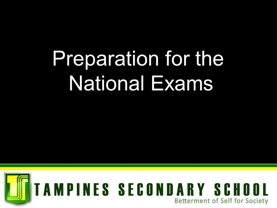 Preparation for the National Exams