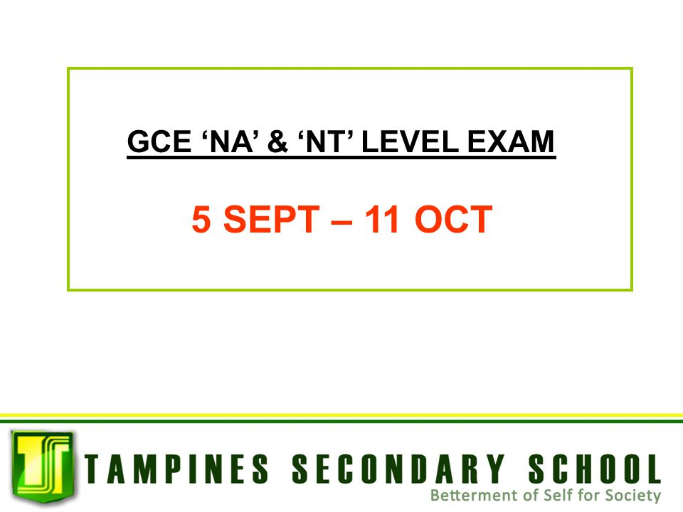 GCE 'NA' & 'NT' LEVEL EXAM