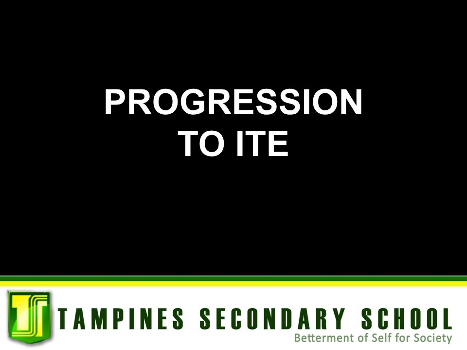 PROGRESSION TO ITE