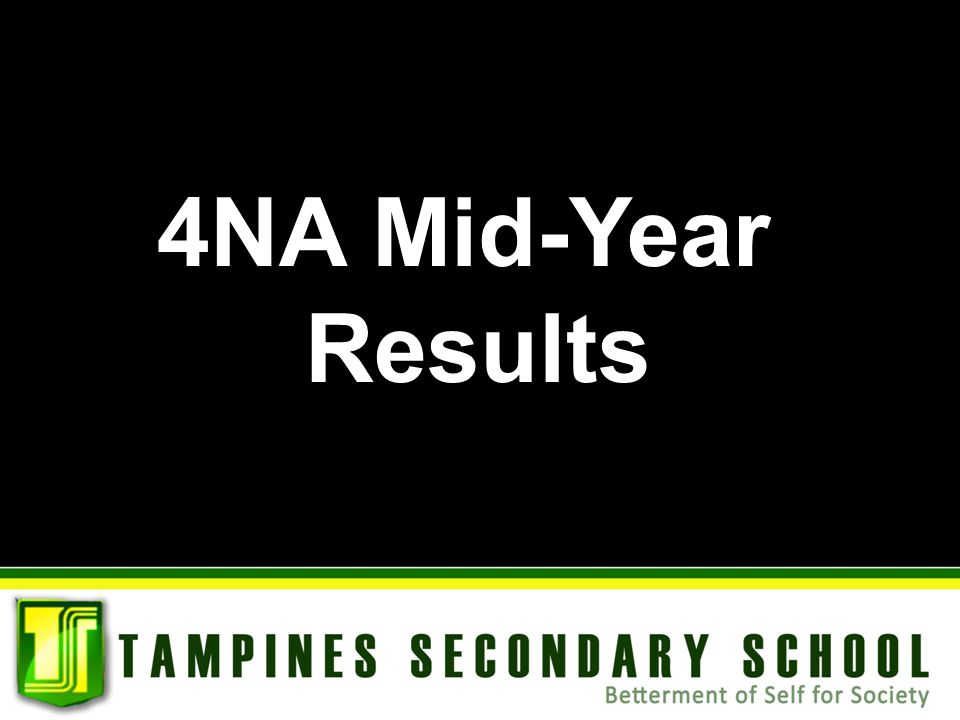 4NA Mid-Year Results