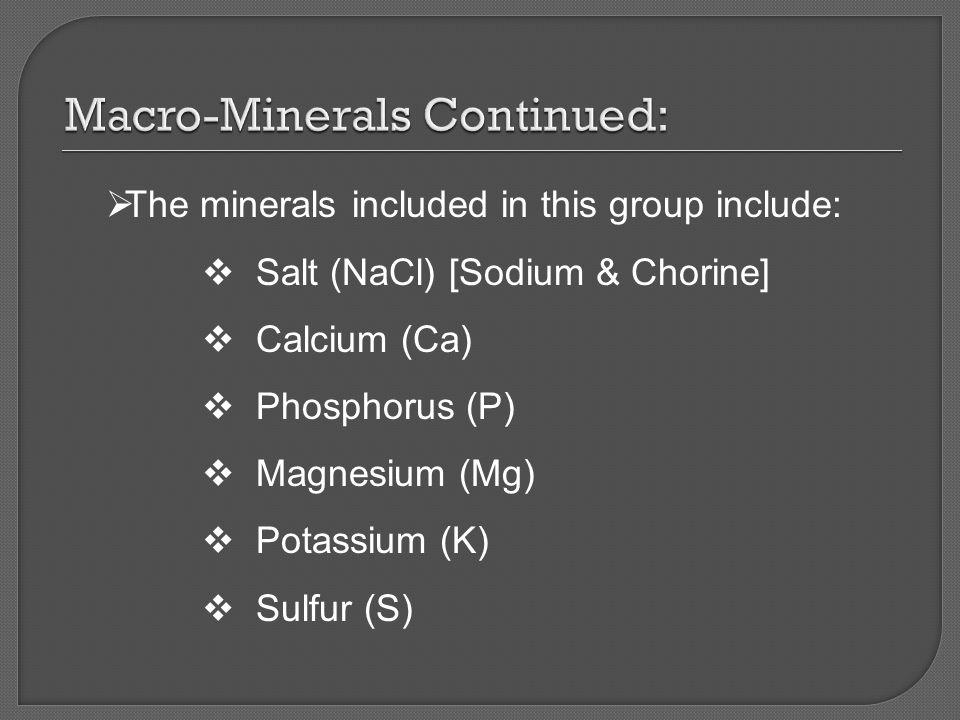 Macro-Minerals Continued: