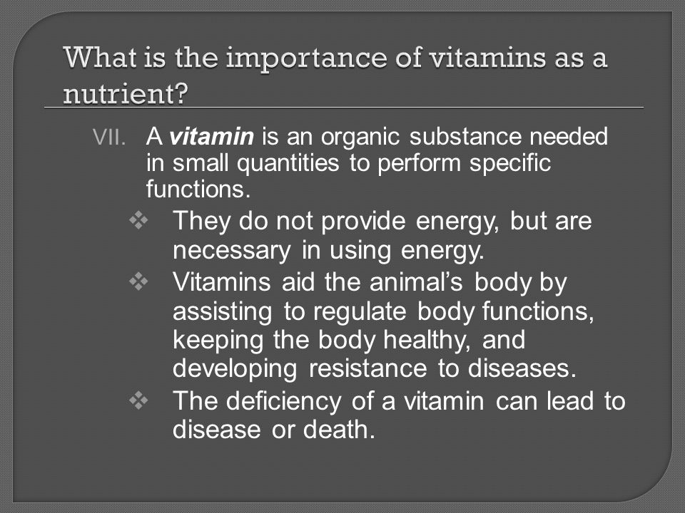 What is the importance of vitamins as a nutrient