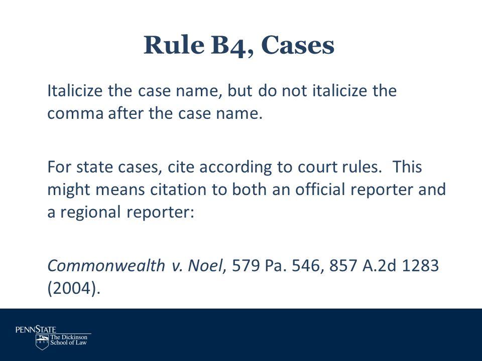 Rule B4, Cases