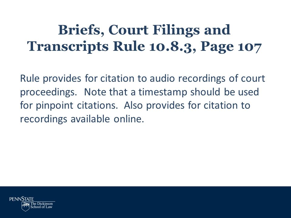Briefs, Court Filings and Transcripts Rule 10.8.3, Page 107