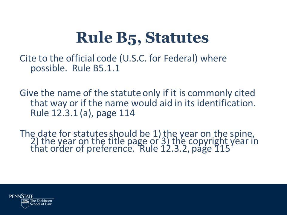 Rule B5, Statutes