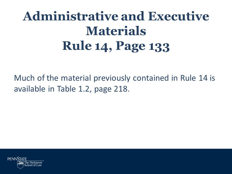 Administrative and Executive Materials Rule 14, Page 133