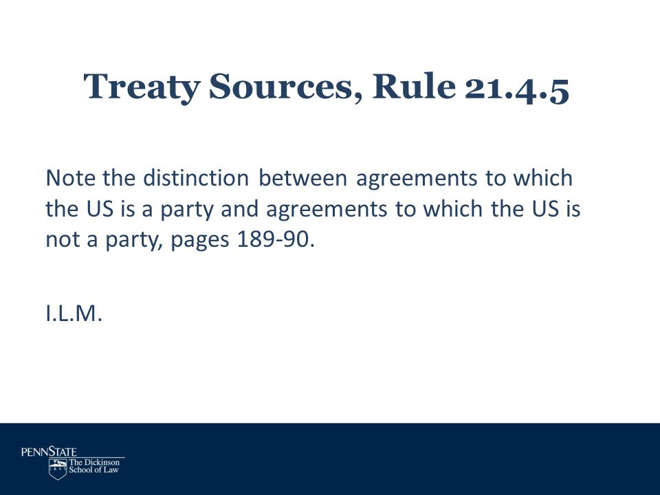 Treaty Sources, Rule 21.4.5