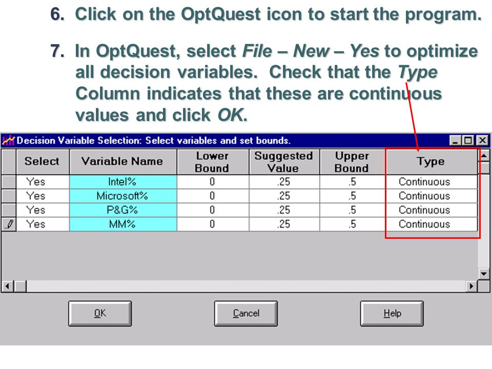 6. Click on the OptQuest icon to start the program.