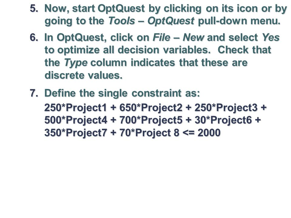 5. Now, start OptQuest by clicking on its icon or by going to the Tools – OptQuest pull-down menu.
