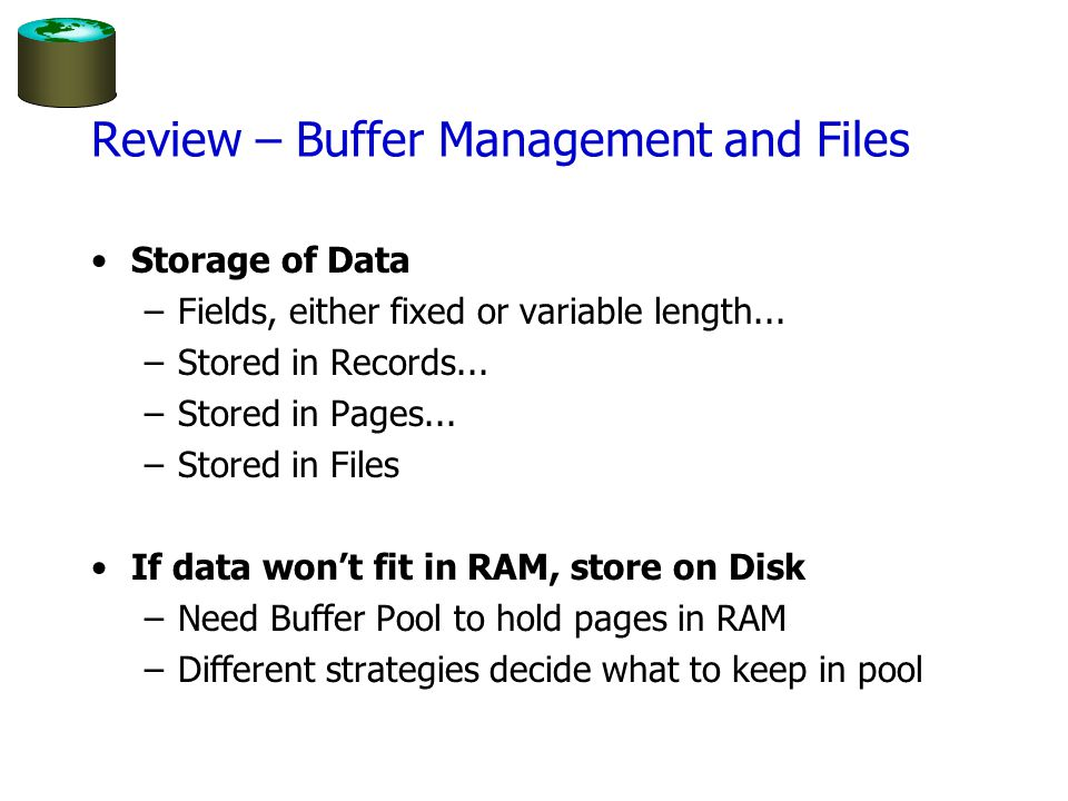 Review – Buffer Management and Files