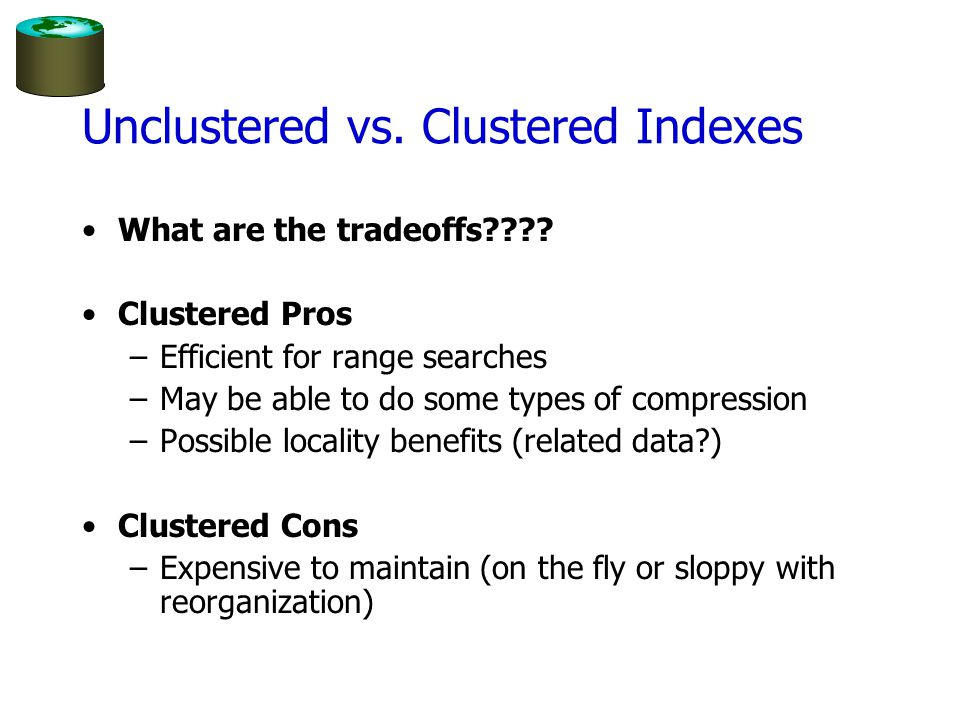 Unclustered vs. Clustered Indexes