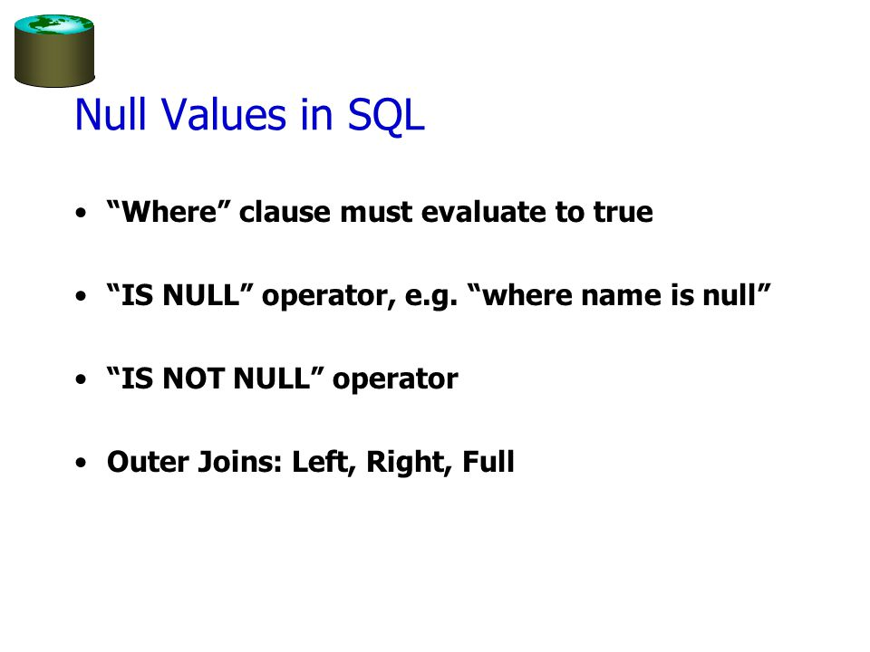 Null Values in SQL Where clause must evaluate to true