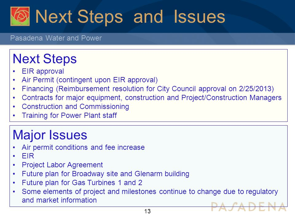 Next Steps and Issues Next Steps Major Issues EIR approval