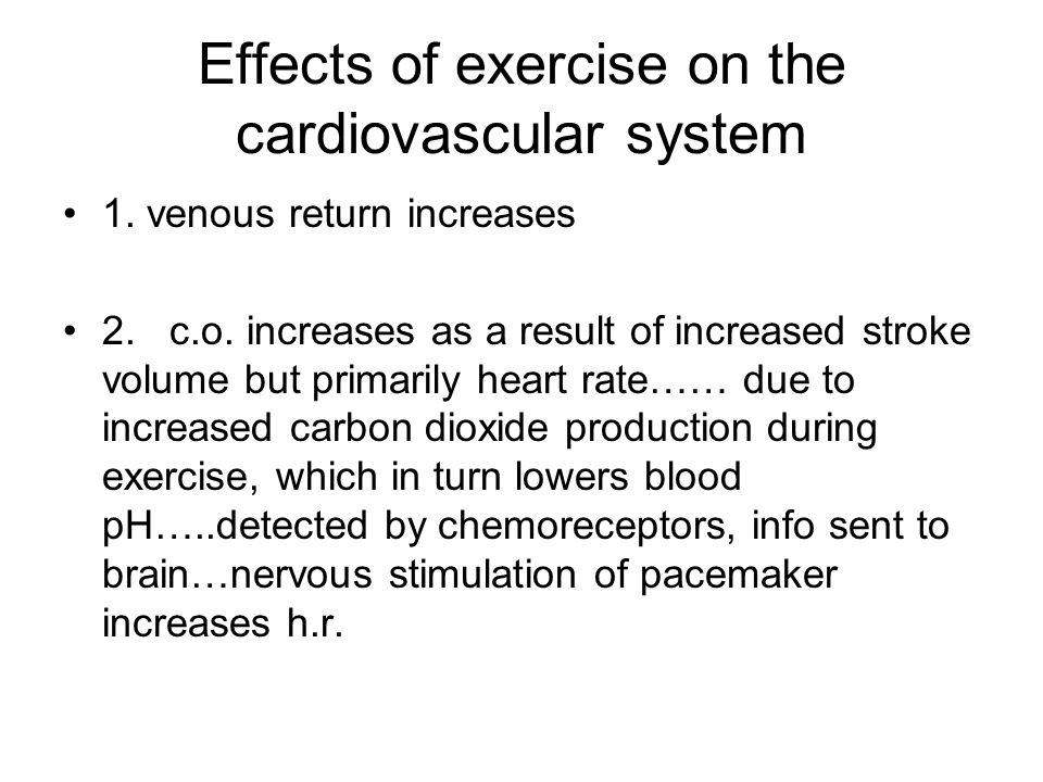 Effects of exercise on the cardiovascular system