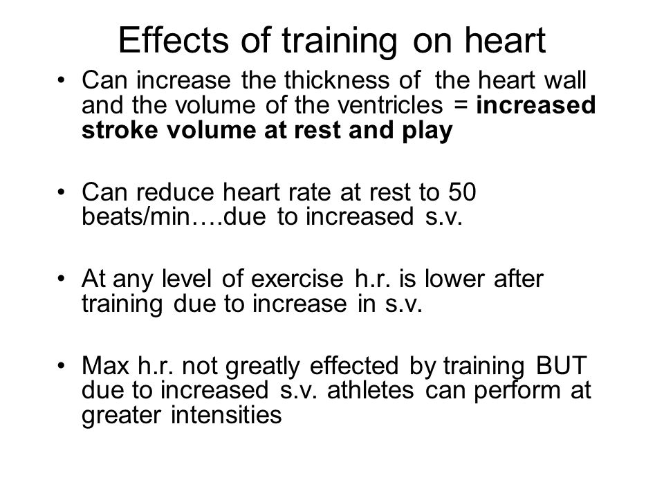 Effects of training on heart