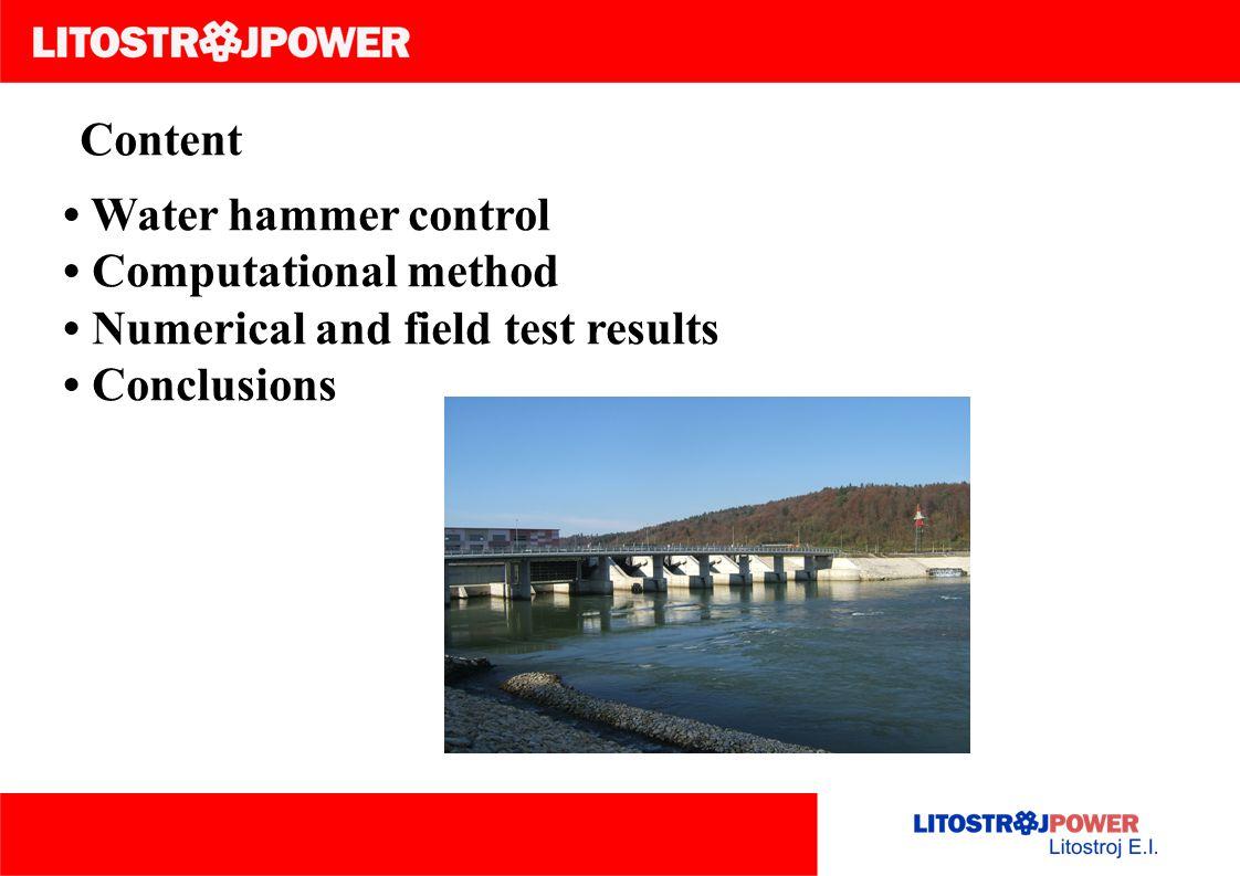 Content • Water hammer control. • Computational method.