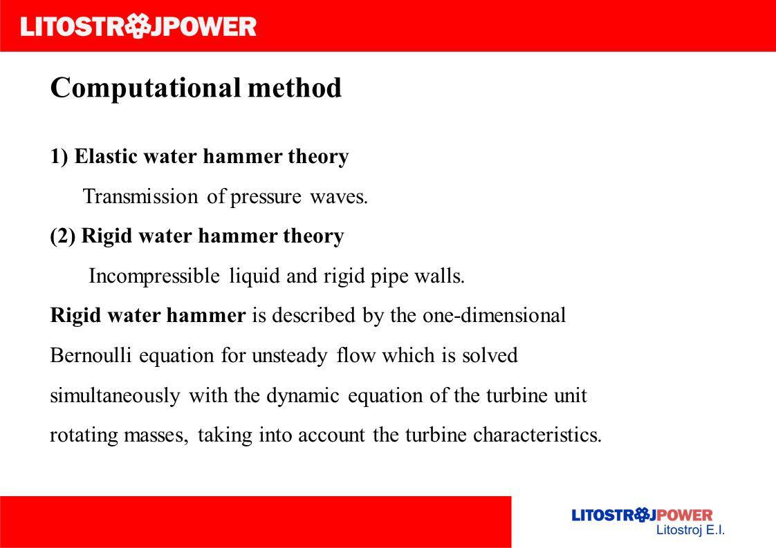 Computational method 1) Elastic water hammer theory