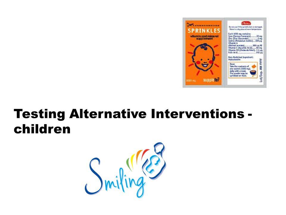 Testing Alternative Interventions -children