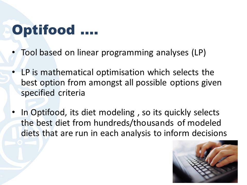 Optifood …. Tool based on linear programming analyses (LP)