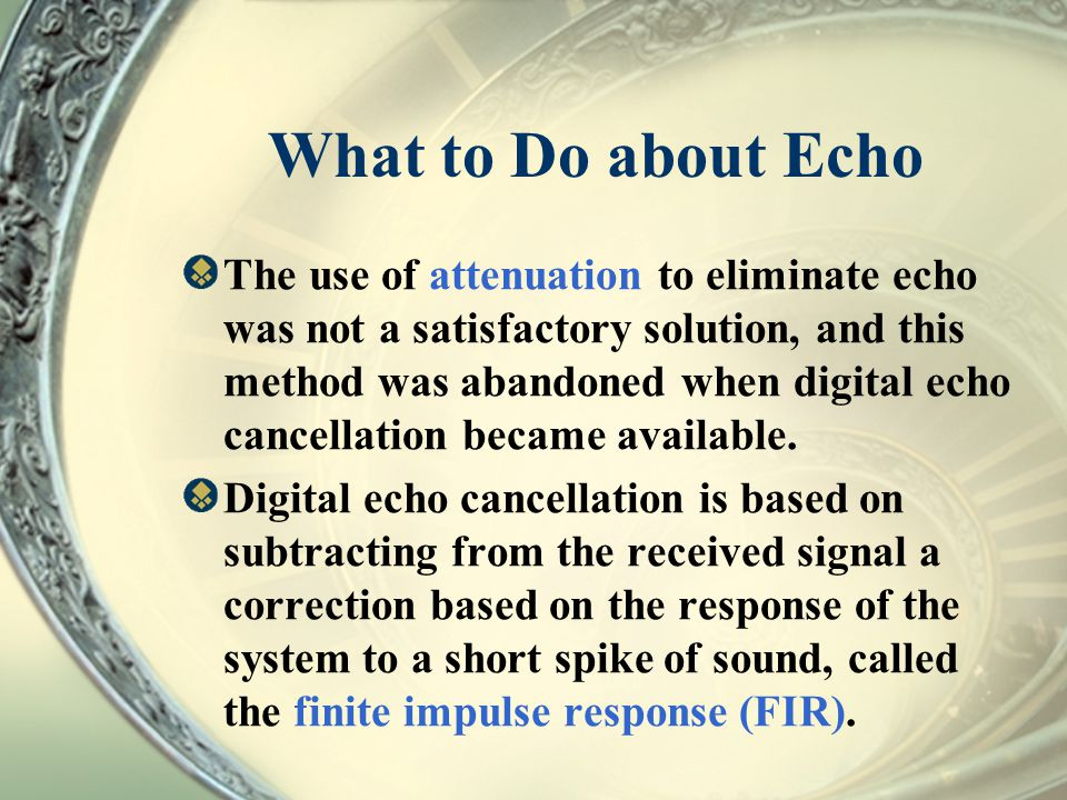 What to Do about Echo