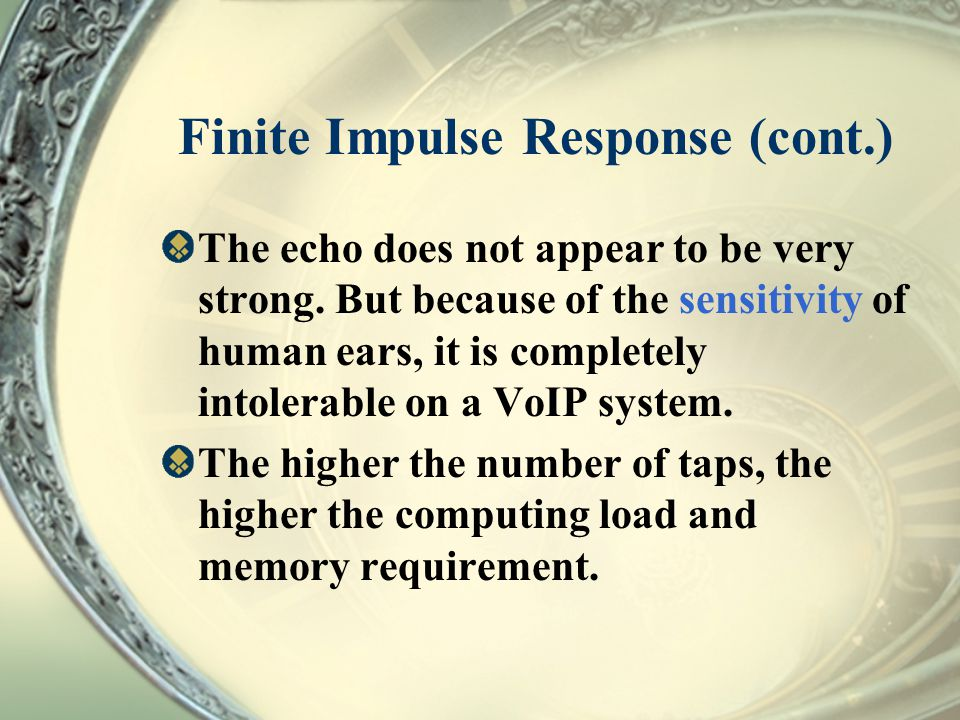 Finite Impulse Response (cont.)