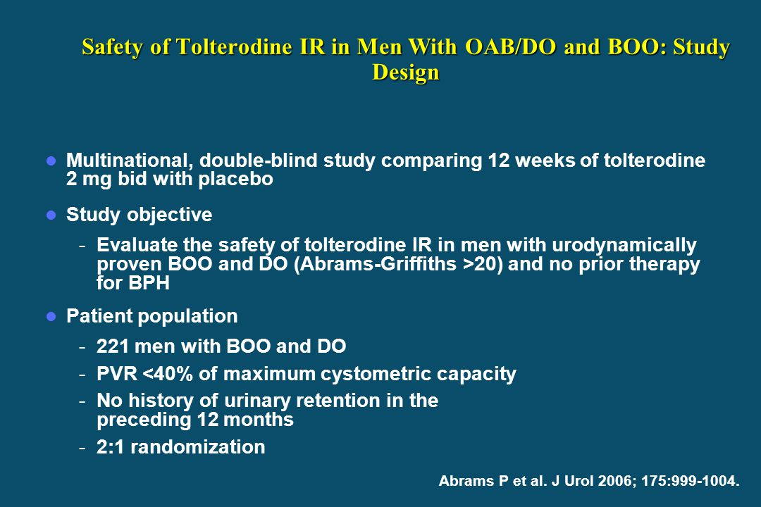 Safety of Tolterodine IR in Men With OAB/DO and BOO: Study Design