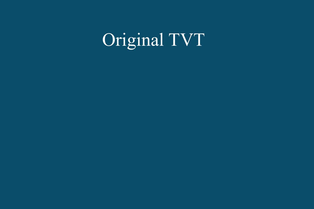 Original TVT