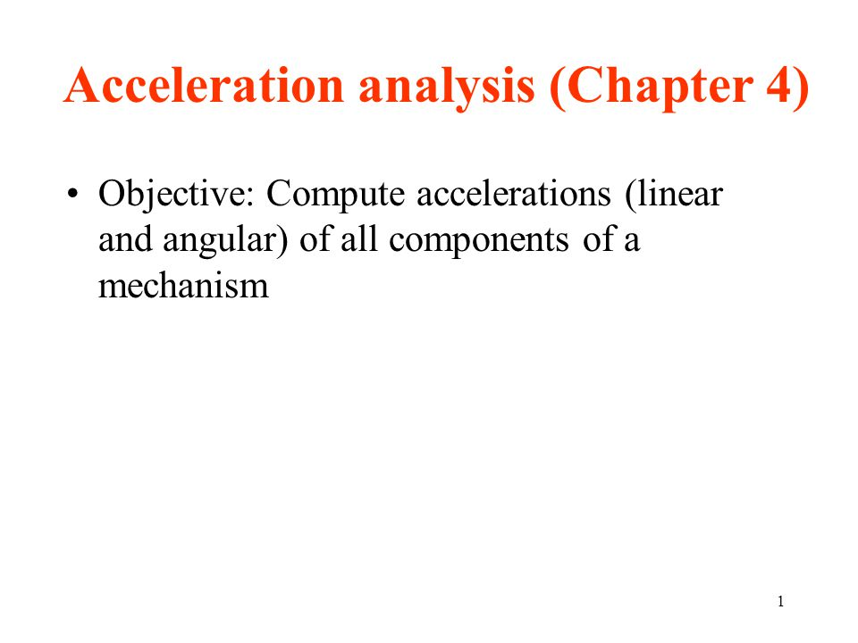 Acceleration analysis (Chapter 4)
