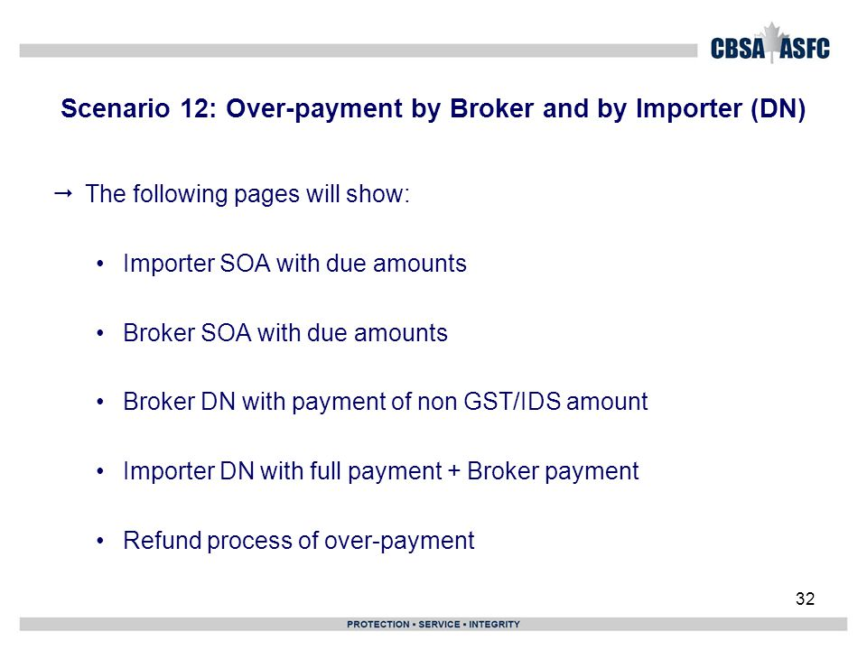 Scenario 12: Over-payment by Broker and by Importer (DN)