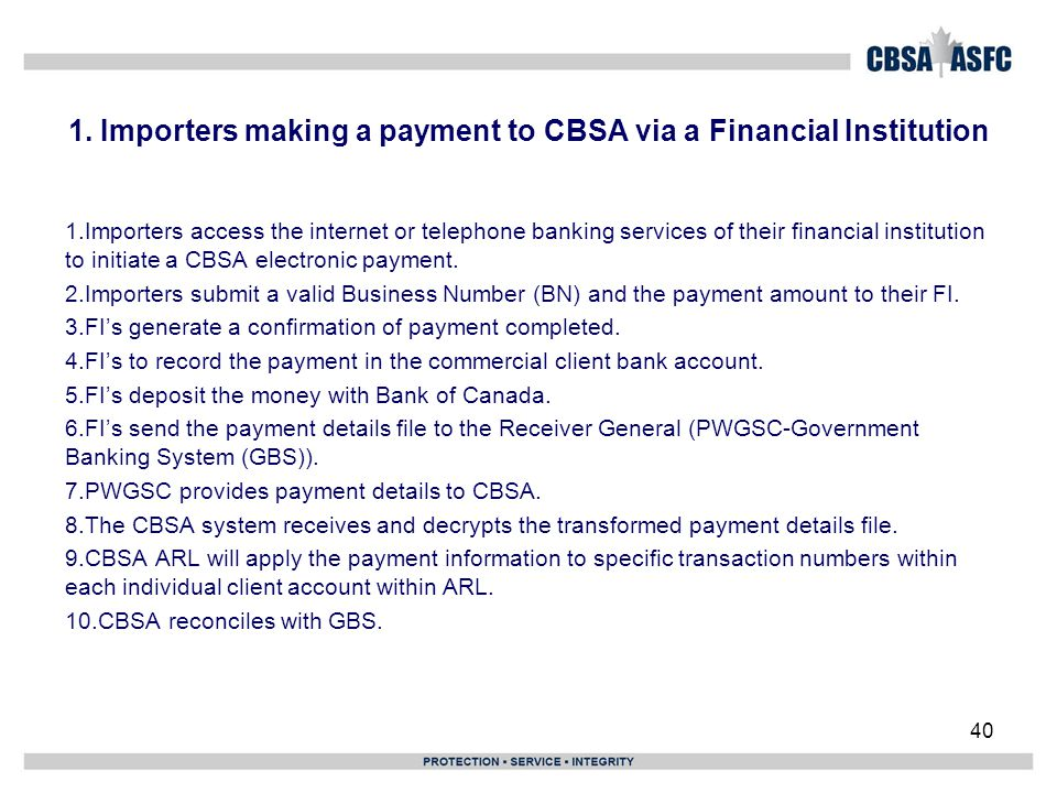 1. Importers making a payment to CBSA via a Financial Institution