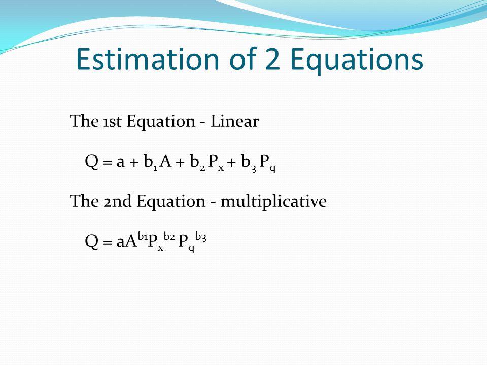 Estimation of 2 Equations