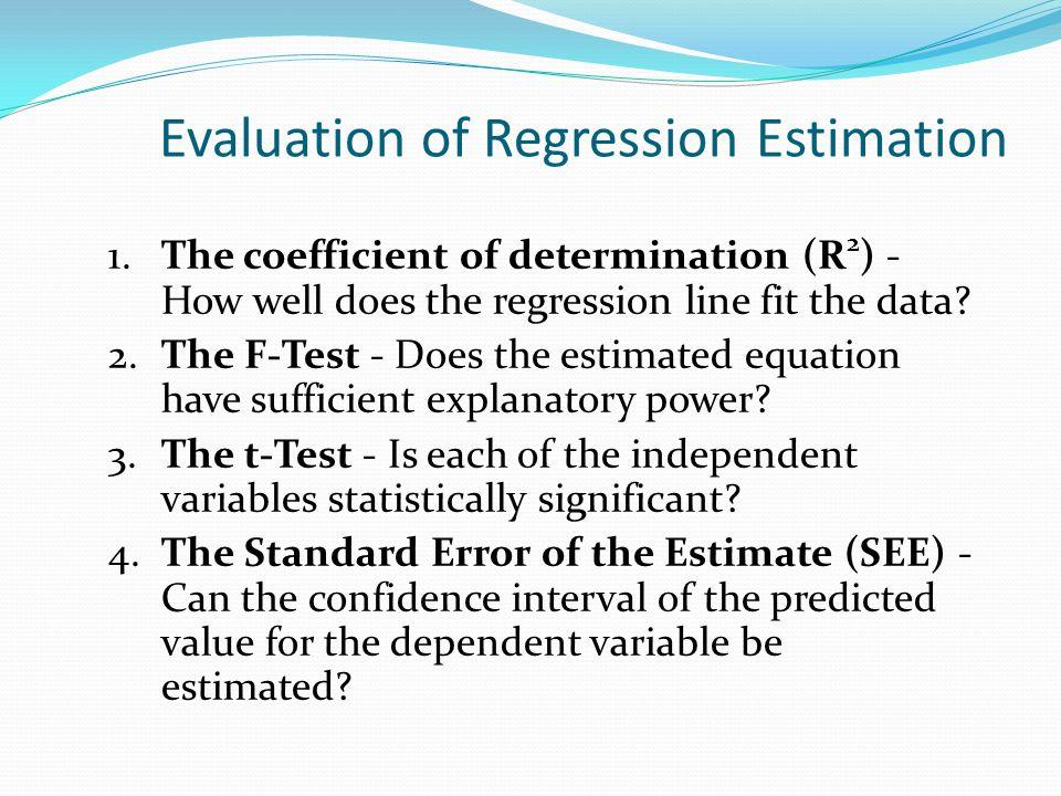 Evaluation of Regression Estimation