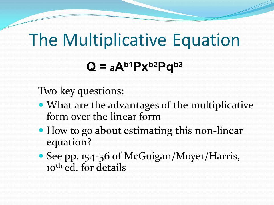 The Multiplicative Equation Q = aAb1Pxb2Pqb3