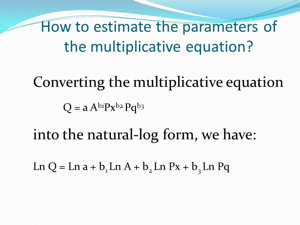 How to estimate the parameters of the multiplicative equation