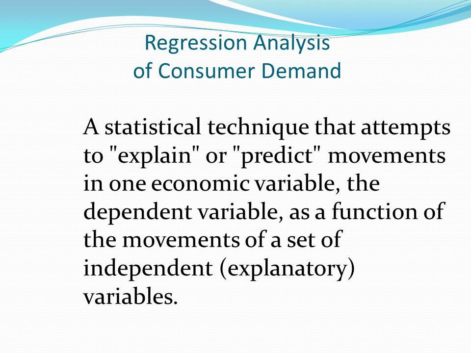Regression Analysis of Consumer Demand