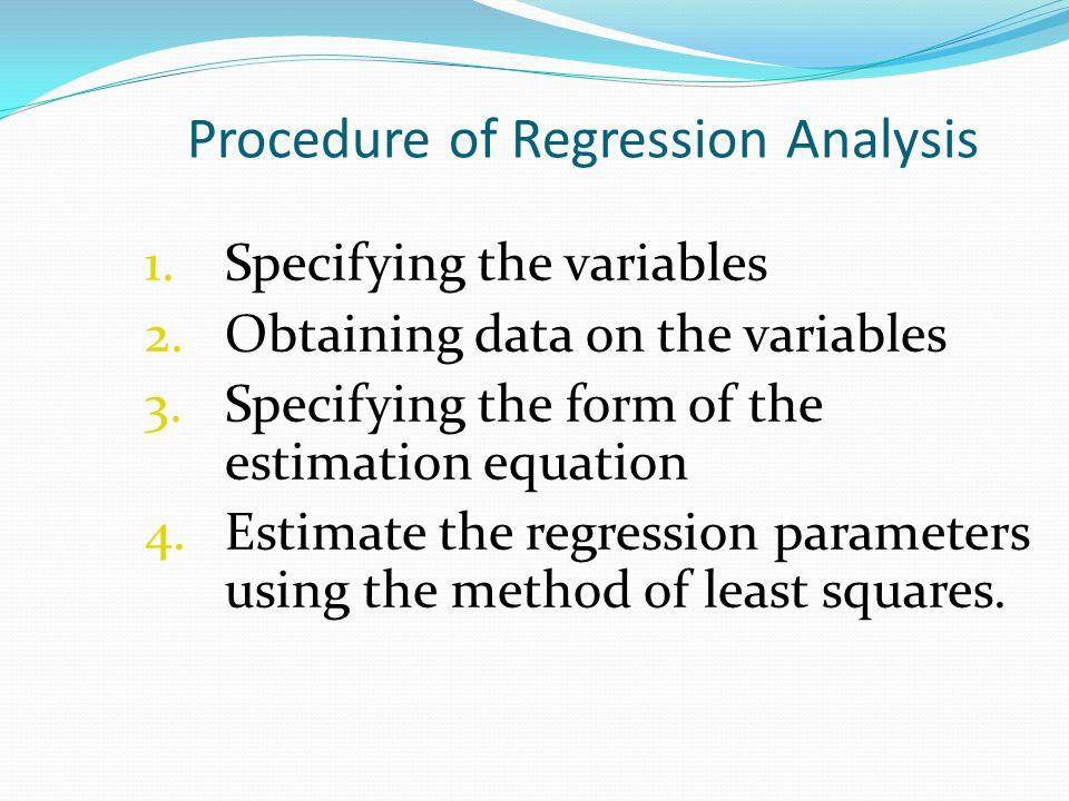 Procedure of Regression Analysis