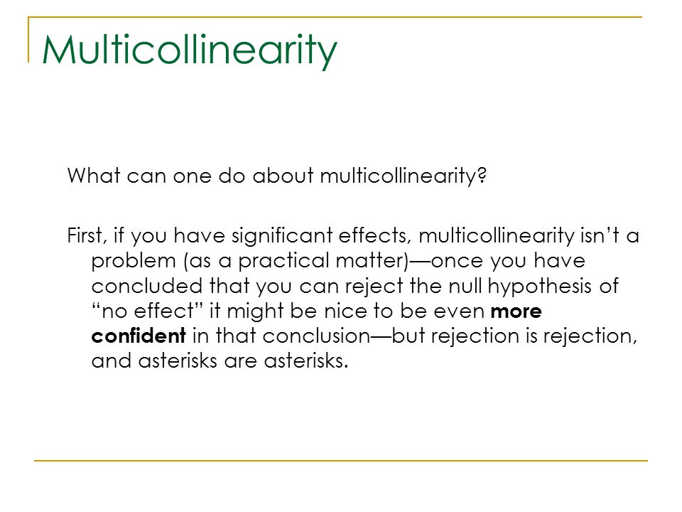 Multicollinearity What can one do about multicollinearity