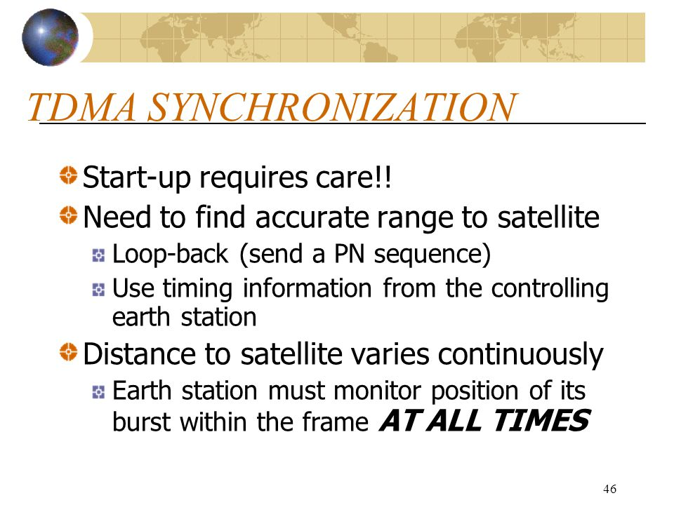 TDMA SYNCHRONIZATION Start-up requires care!!
