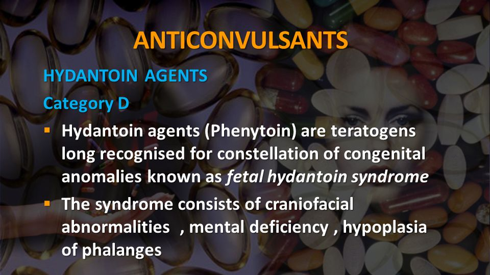 ANTICONVULSANTS HYDANTOIN AGENTS Category D