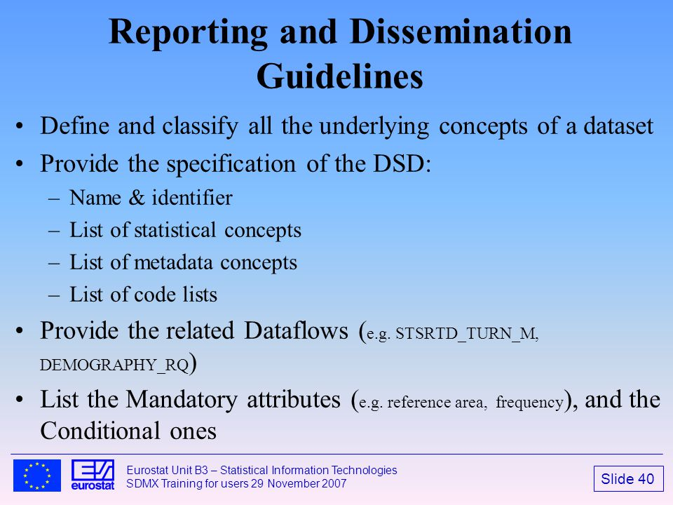 Reporting and Dissemination Guidelines