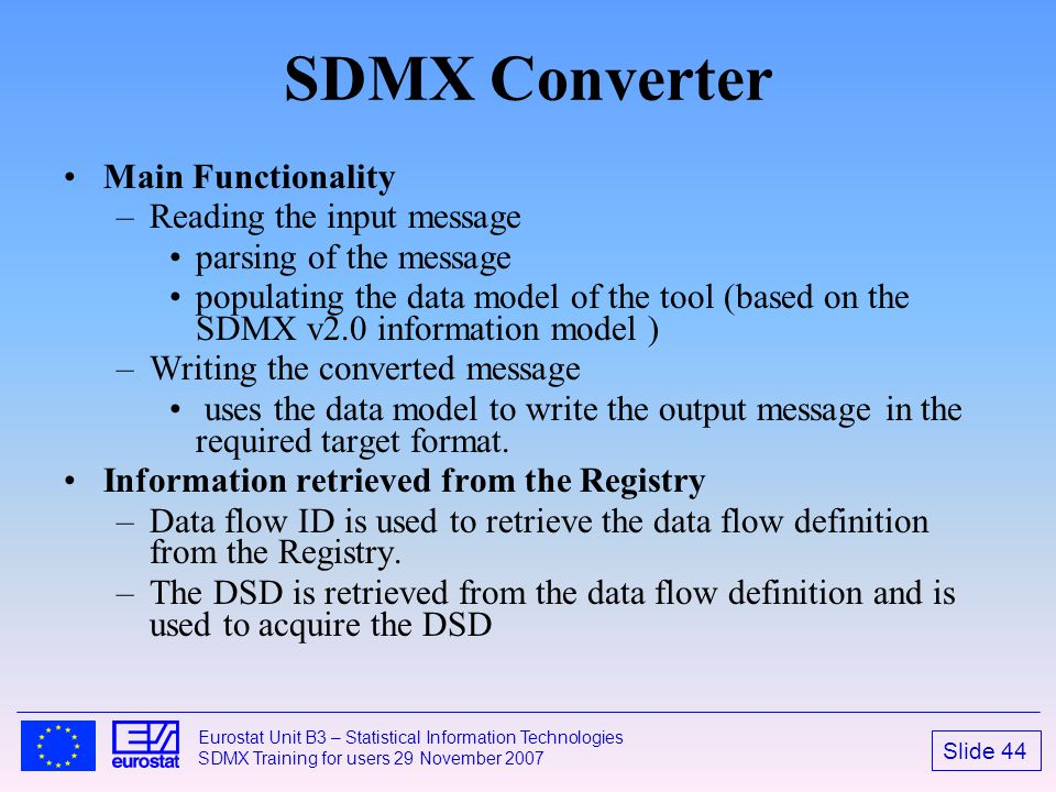 SDMX Converter Main Functionality Reading the input message