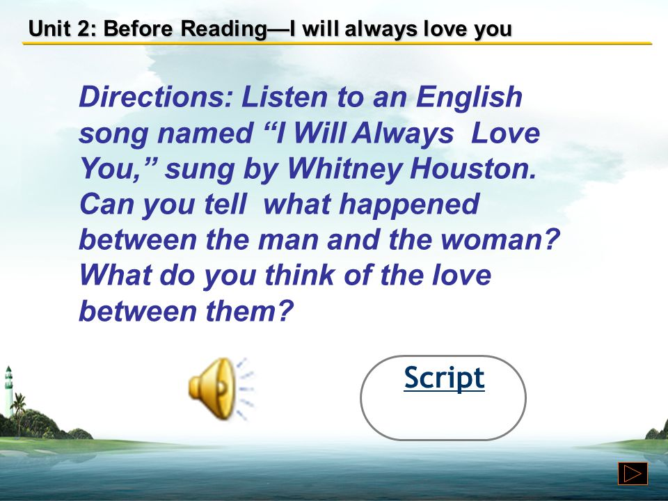 Unit 2: Before Reading—I will always love you