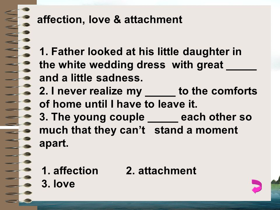 affection, love & attachment