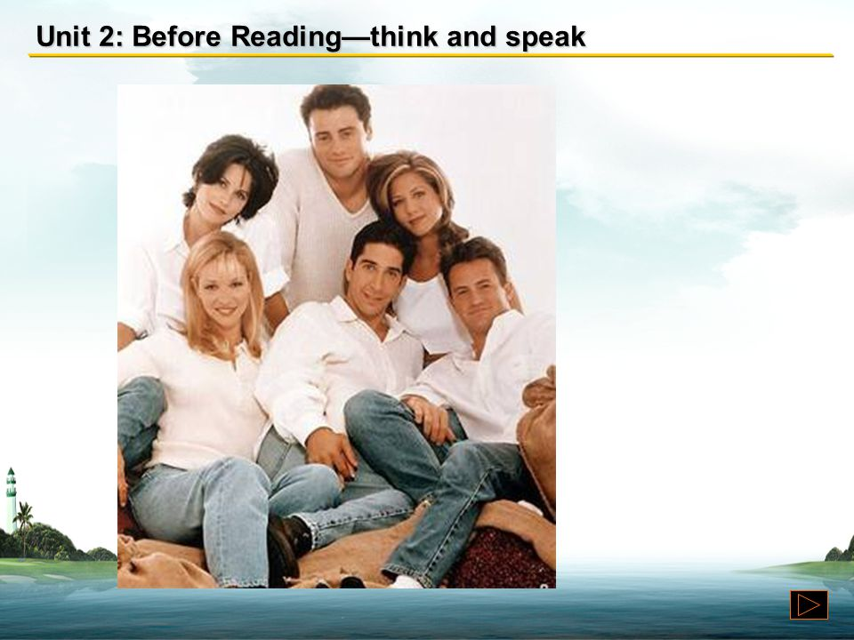 Unit 2: Before Reading—think and speak