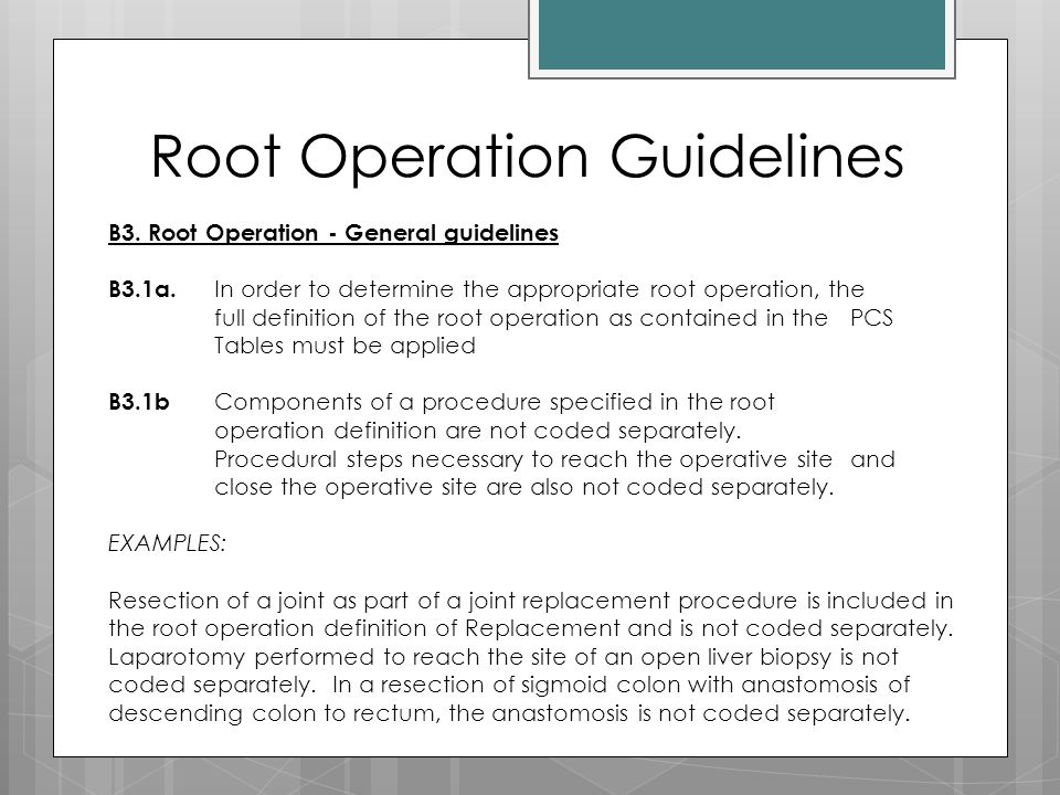 Root Operation Guidelines