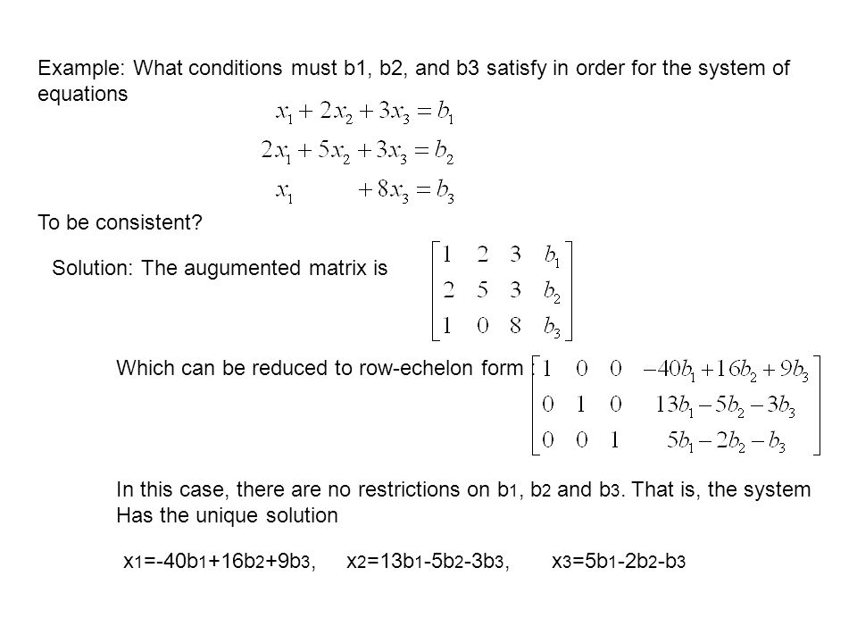 Example: What conditions must b1, b2, and b3 satisfy in order for the system of