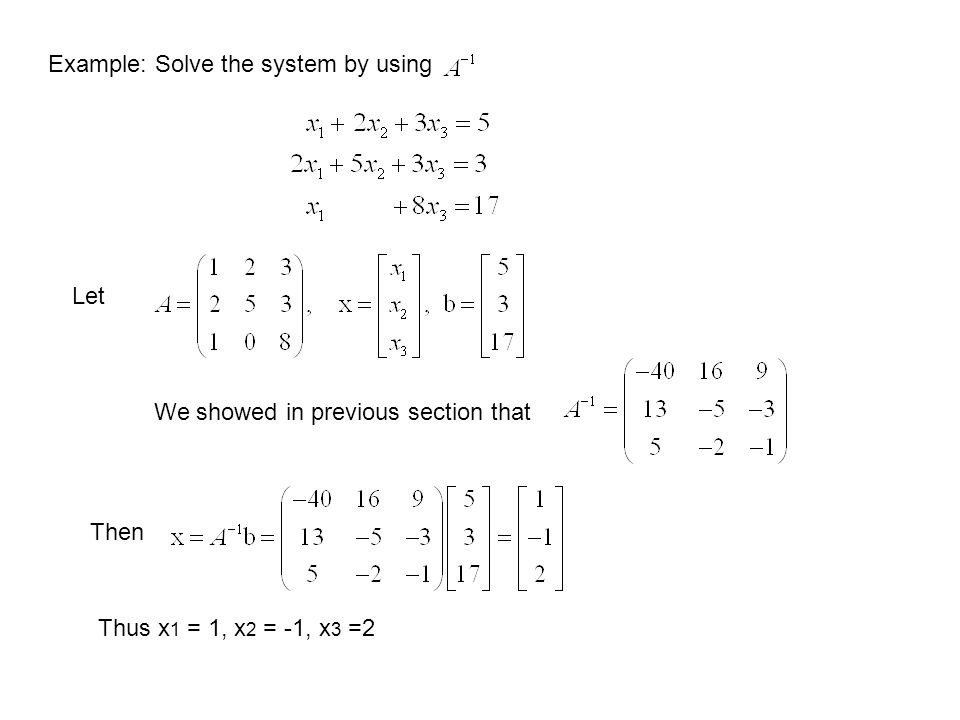 Example: Solve the system by using