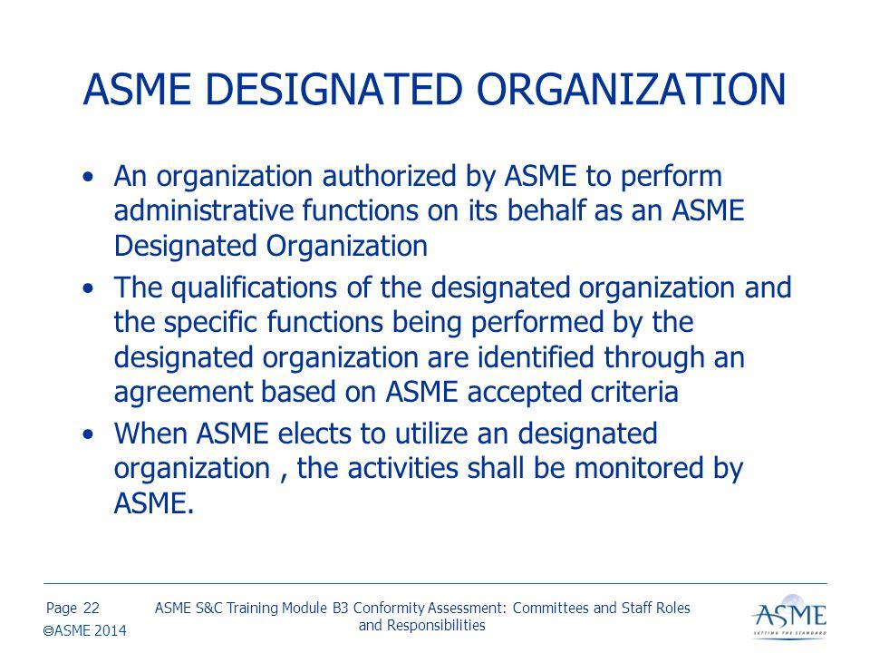 ASME DESIGNATED ORGANIZATION